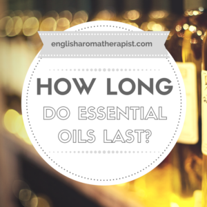 How long do essential oils last for?