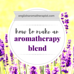 How to make an aromatherapy blend of essential oils