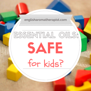 Are essential oils safe for children and babies?