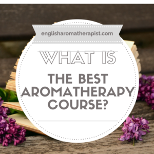 What is the best aromatherapy course?