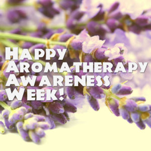 Aromatherapy Awareness Week 2016