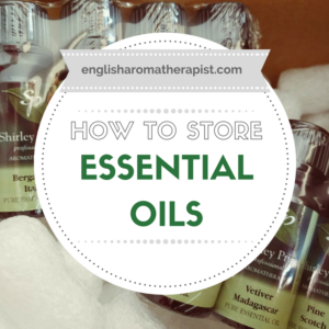 How to store essential oils correctly