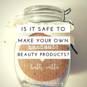 Is it safe to make your own beauty and aromatherapy products?