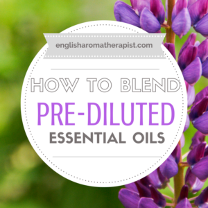 How to blend using pre-diluted essential oils