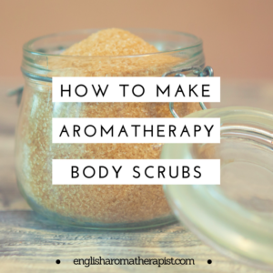 How to make your own aromatherapy body scrub