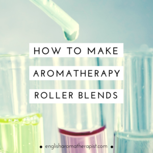 How to make aromatherapy rollerball blends