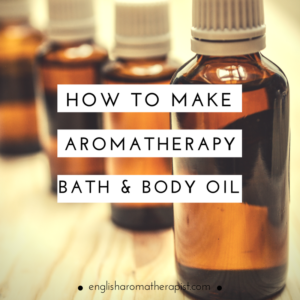 How to make your own aromatherapy bath and massage oil