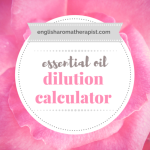 My Oil Dilution Calculator – The English Aromatherapist