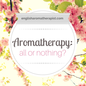 Aromatherapy is not all or nothing