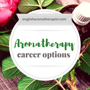 Aromatherapy career options