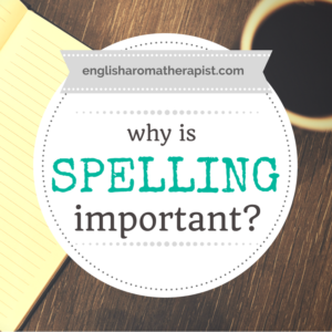 Why is spelling important - Essential oil labels