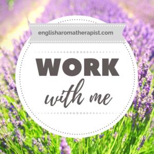 Work with The English Aromatherapist