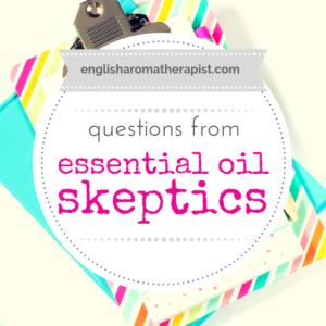 Essential oil skeptics