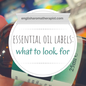What to look out for on essential oil labels