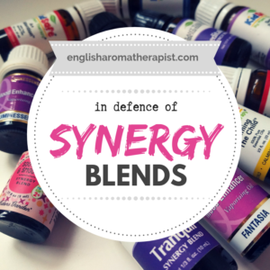 Defence of Essential Oil Synergy Blends in Aromatherapy