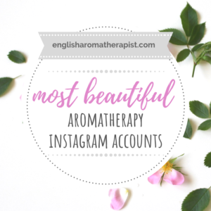 Most beautiful aromatherapy instagram accounts